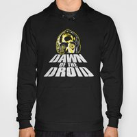 Dawn Of The Droid Hoody