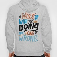 Doing It Wrong Hoody