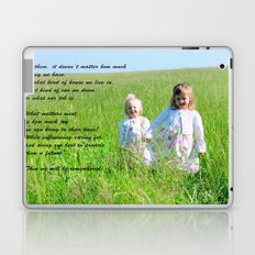 What Matters Most... Laptop & iPad Skin