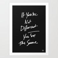 The Same Art Print