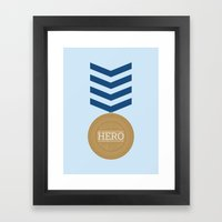 Did you ever know that you're my hero? Framed Art Print