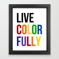 Live Colorfully with Rainbow Colors Framed Art Print