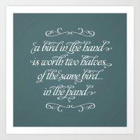 Proverbs: A Bird In The … Art Print