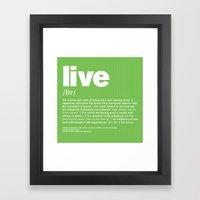 Definition LLL - Live Framed Art Print