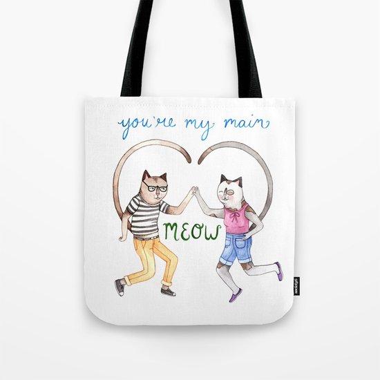 You're My Main Meow Tote Bag
