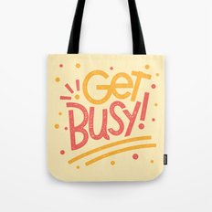 Get Busy! Tote Bag