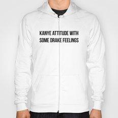 Attitude and Feelings Hoody