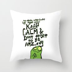 Keep Calm and stay Amazing Throw Pillow