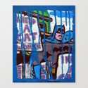 I Need a Catwoman Canvas Print