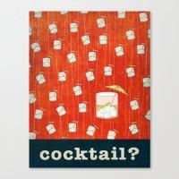 Cocktail? Canvas Print