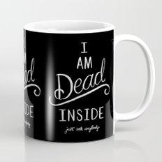 I'm Dead Inside Mug
