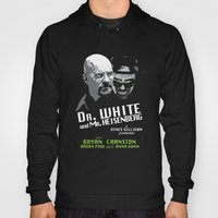 Dr. White And Mr. Heisen… Hoody