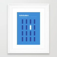 Individualism Framed Art Print
