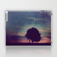 I WILL WAIT FOR YOU Laptop & iPad Skin