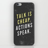 Talk Is Cheap, Actions S… iPhone & iPod Skin