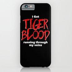 Tiger Blood on black Slim Case iPhone 6s