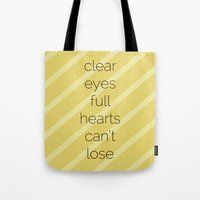 Clear Eyes, Full Hearts,… Tote Bag