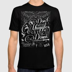 Don't let the Muggles get you down Mens Fitted Tee Black SMALL