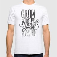 T-shirt featuring Grow Where You Are Plant… by Matthew Taylor Wilso…