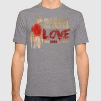 We Bury The Ones We Love Mens Fitted Tee Tri-Grey SMALL