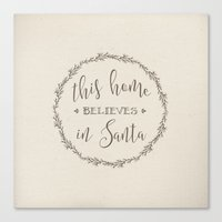 This Home Believes In Sa… Canvas Print