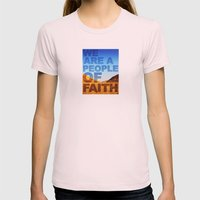 WE ARE A PEOPLE OF FAITH (Hebrews 11) Womens Fitted Tee Light Pink SMALL