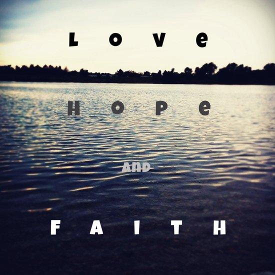 love, hope and faith Art Print