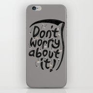 iPhone & iPod Skin featuring We're All Gonna Die So..… by Rick Crane