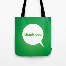 Things We Say - thank you Tote Bag