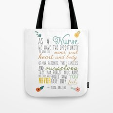 As a Nurse... Tote Bag