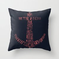 You Be The Anchor That K… Throw Pillow