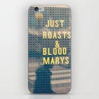 Just Roasts & Bloody Marys iPhone & iPod Skin