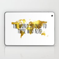 Laptop & iPad Skin featuring The World Belongs To Tho… by Bookwormboutique