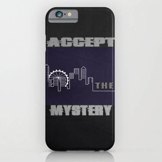 Accept the Mystery iPhone & iPod Case
