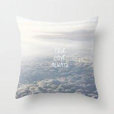 True Love Always Throw Pillow