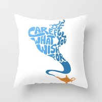 Be Careful What You Wish… Throw Pillow