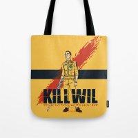 Kill Wil Tote Bag