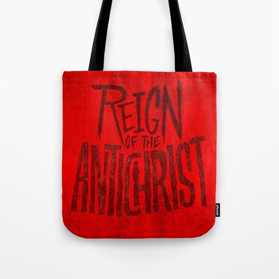 Reign of the Antichrist Tote Bag