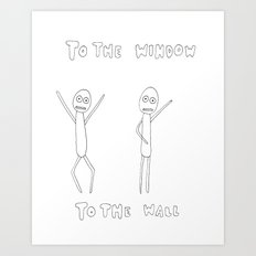 To The Window, To The Wall Art Print