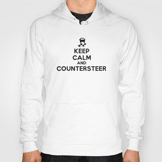 Keep Calm and Countersteer Hoody
