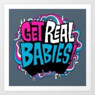 Art Print featuring Get Real.... by Chris Piascik