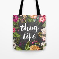 Tote Bag featuring Thug Life by Text Guy