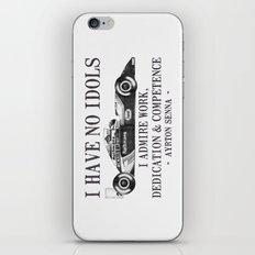 I Have No Idols - Senna Quote iPhone & iPod Skin