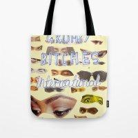 Grumpy Bitches Internati… Tote Bag
