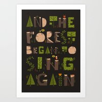 And The Forest Began To … Art Print