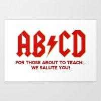 teachers, WE LOVE YOU! Art Print