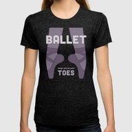 Ballet Keeps You On Your… Womens Fitted Tee Tri-Black SMALL