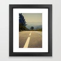 Anywhere Is An Adventure… Framed Art Print