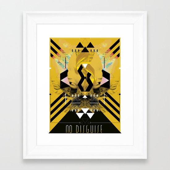 ::No Disguise:: Framed Art Print