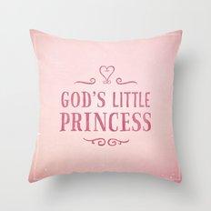 God's Little Princess Throw Pillow